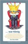 Der Kunde war König_für Verantwortungsvolle Kundenorientierung_Hans-Peter Wellke