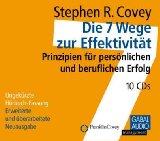 Stephen R Covey Die 7 Wege zur Effektivität - 10 CDs bestellen